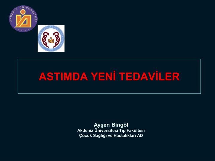 ASTIMDA YENİ TEDAVİLER