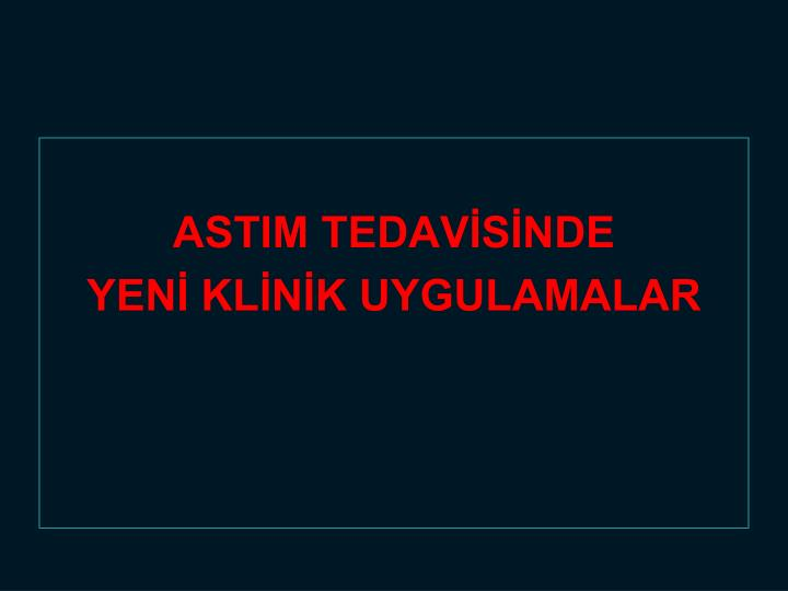 ASTIM TEDAVİSİNDE
