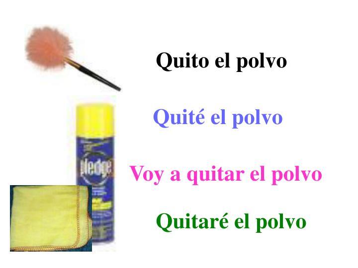 Quito el polvo