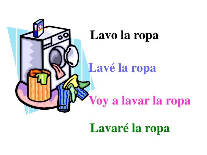 Lavo la ropa