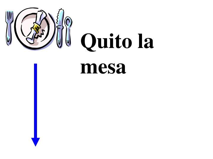 Quito la mesa