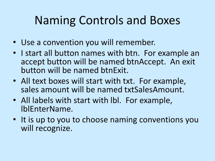 Naming Controls and Boxes