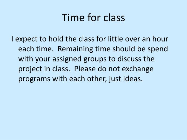 Time for class