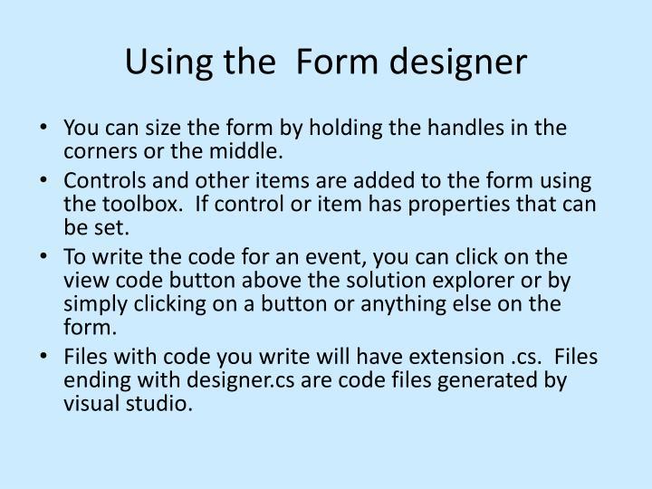 Using the  Form designer