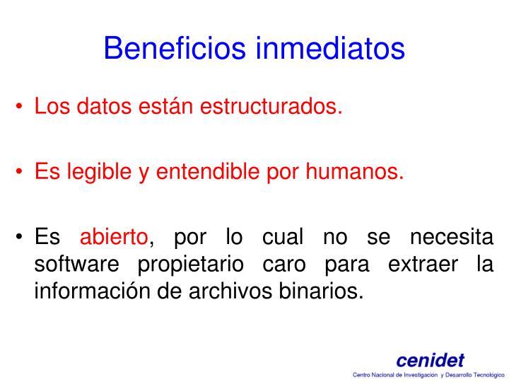 Beneficios inmediatos