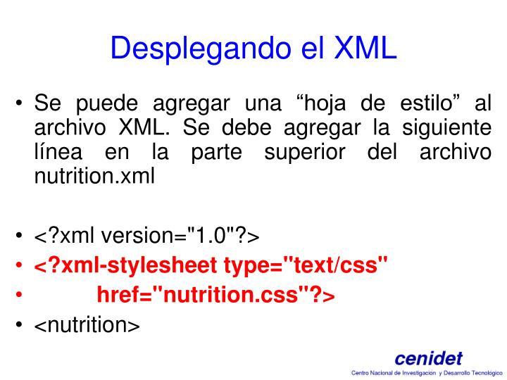 Desplegando el XML