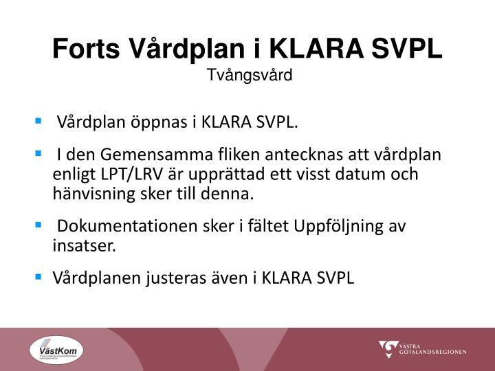 Forts Vårdplan i KLARA SVPL