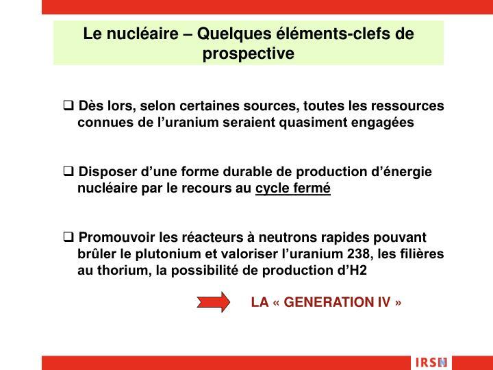 Le nucléaire – Quelques éléments-clefs de prospective