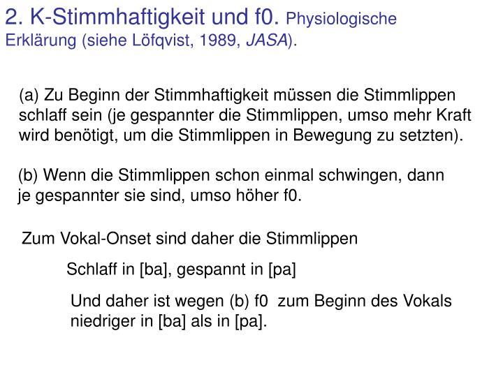 2. K-Stimmhaftigkeit und f0.
