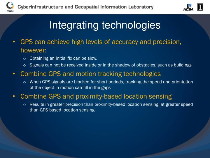 Integrating technologies