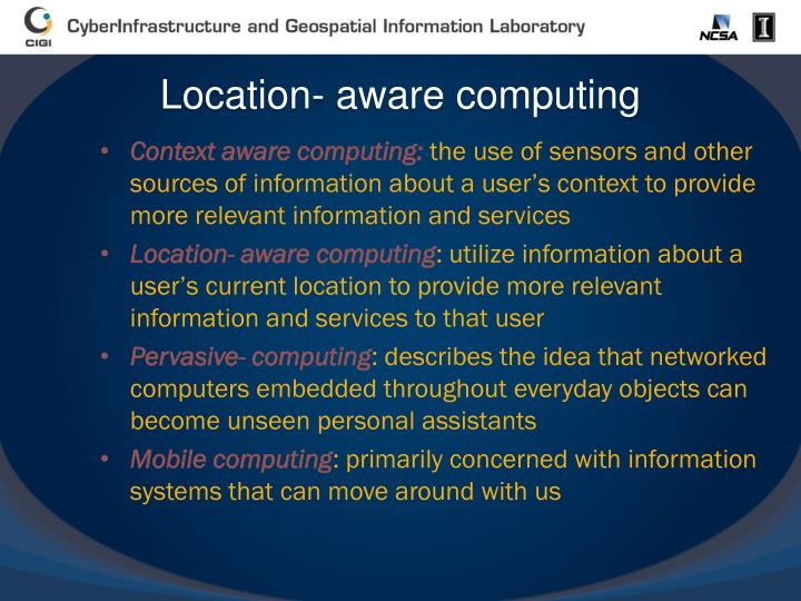 Location- aware computing