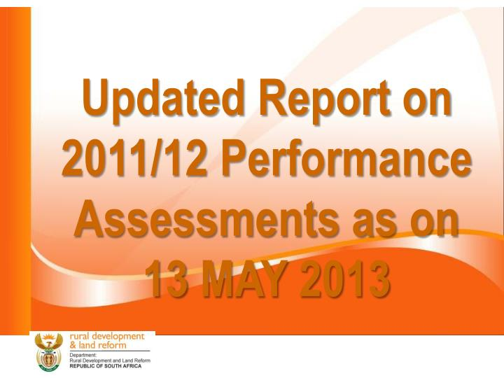 Updated Report on 2011/12 Performance Assessments as