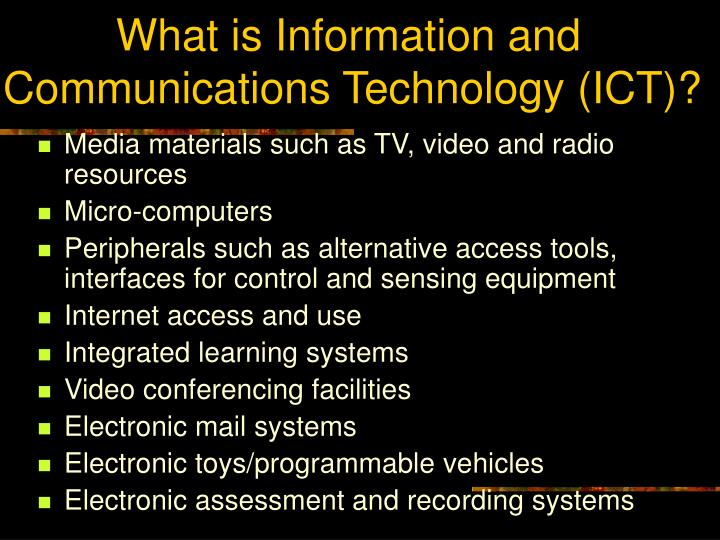 What is Information and Communications Technology (ICT)?