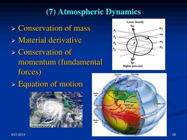 (7) Atmospheric Dynamics