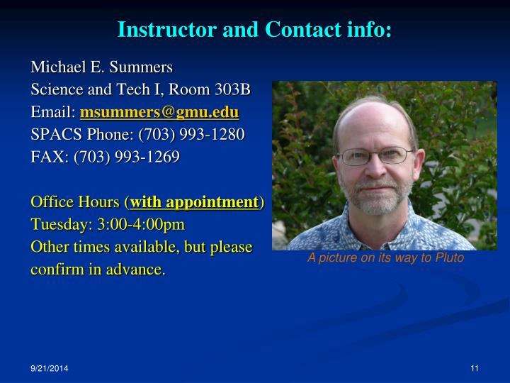 Instructor and Contact info: