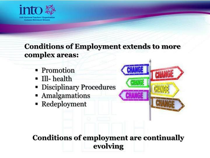 Conditions of Employment extends to more complex areas: