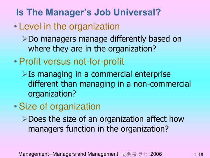 Is The Manager's Job Universal?