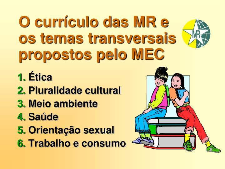 O currículo das MR e