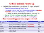 critical service follow up