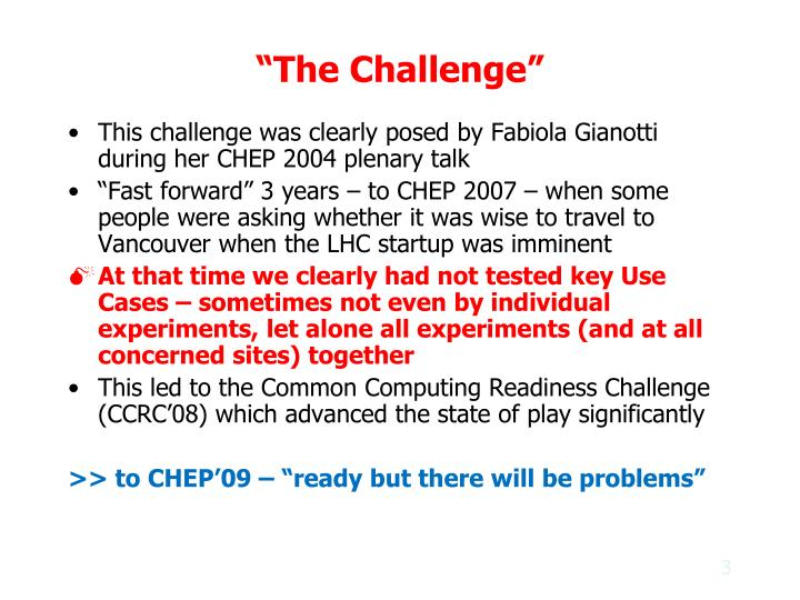 """The Challenge"""