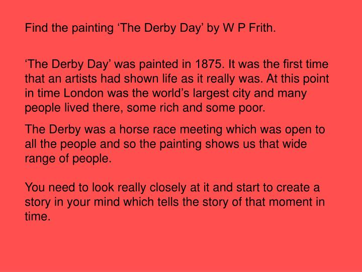 Find the painting 'The Derby Day' by W P Frith.