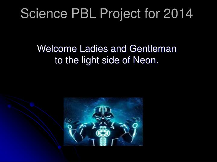 Science pbl project for 2014