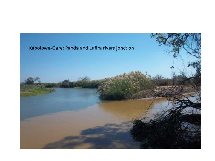 Kapolowe-Gare: Panda and Lufira rivers jonction
