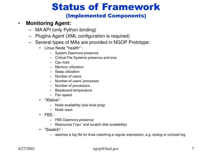 Status of Framework