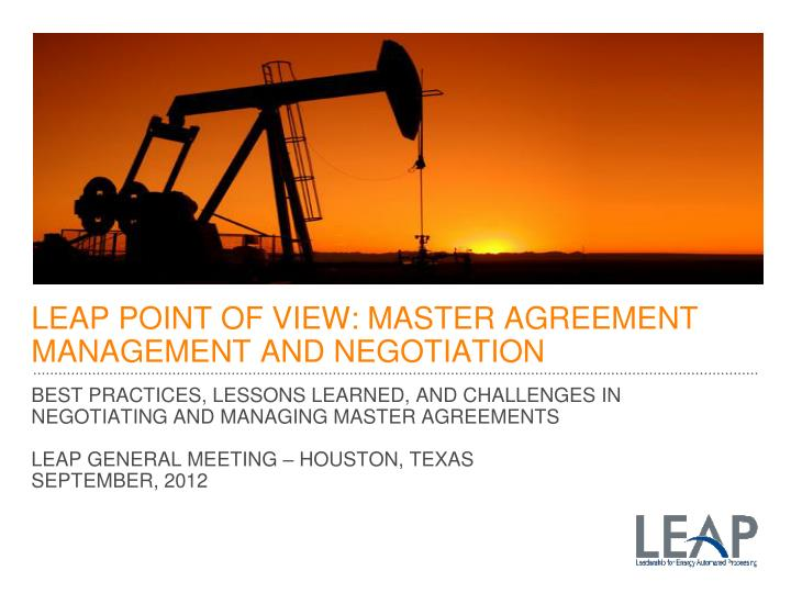 Leap point of view master agreement management and negotiation