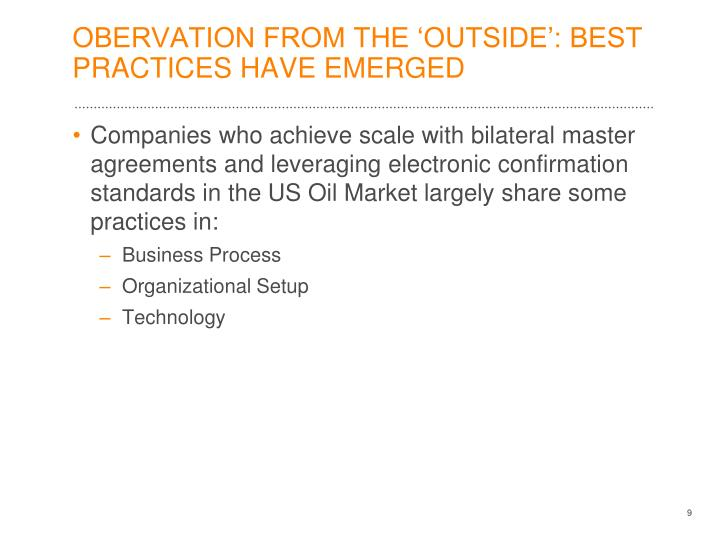 OBERVATION FROM THE 'OUTSIDE': BEST PRACTICES HAVE EMERGED