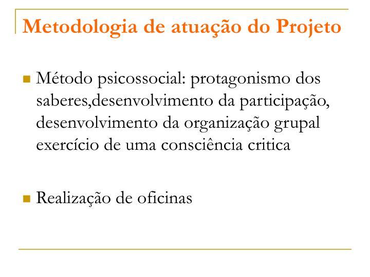 Metodologia de atuação do Projeto