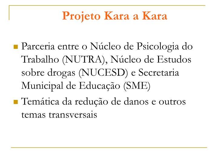Projeto Kara a Kara