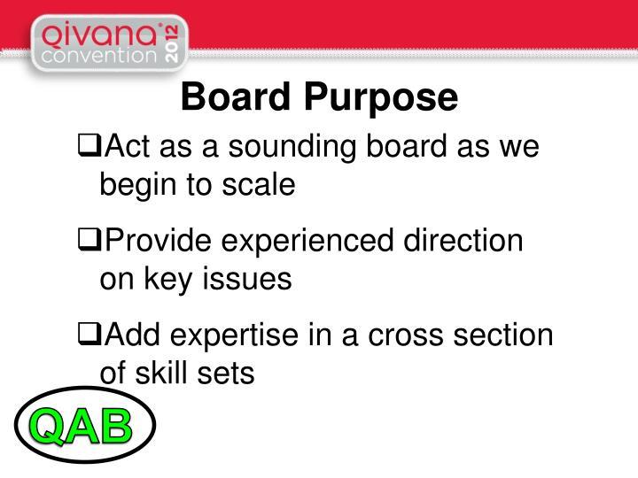 Board Purpose
