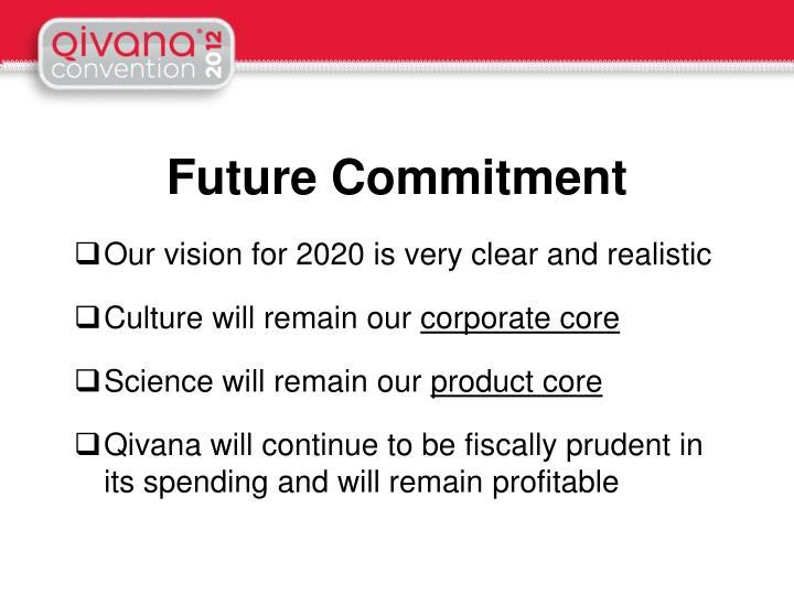 Future Commitment