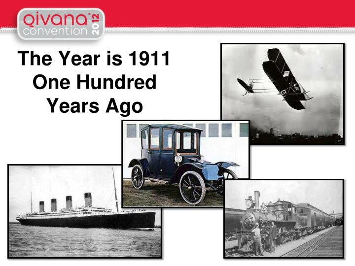 The Year is 1911
