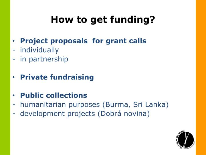 How to get funding?