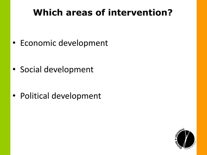 Which areas of intervention?