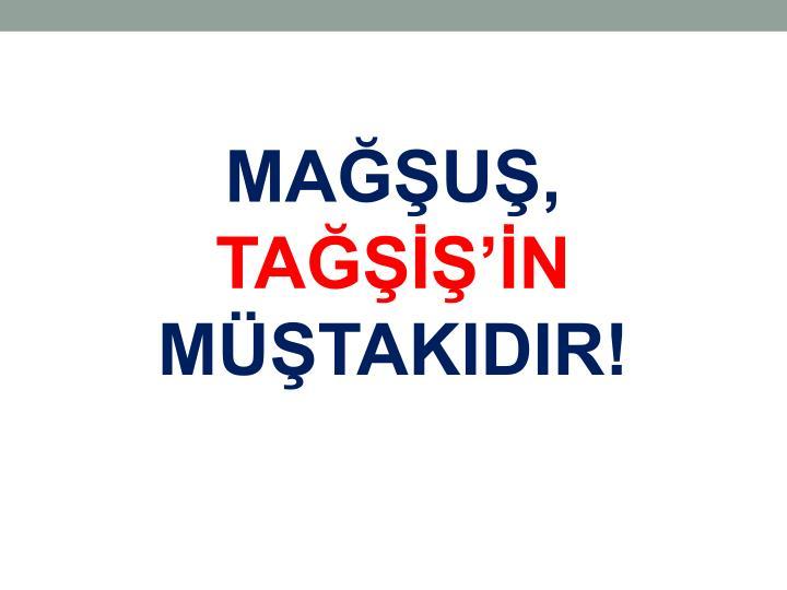 MAĞŞUŞ,