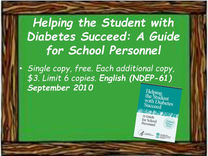 Helping the Student with Diabetes Succeed: A Guide for School Personnel