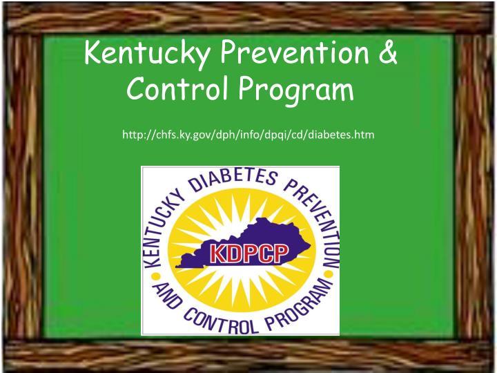Kentucky Prevention & Control Program