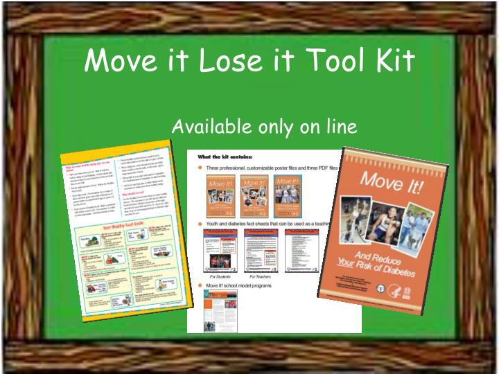 Move it Lose it Tool Kit