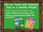 tips for teens with diabetes stay at a healthy weight