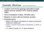 example westlaw http www westlaw com2
