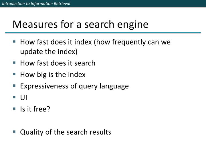 Measures for a search engine