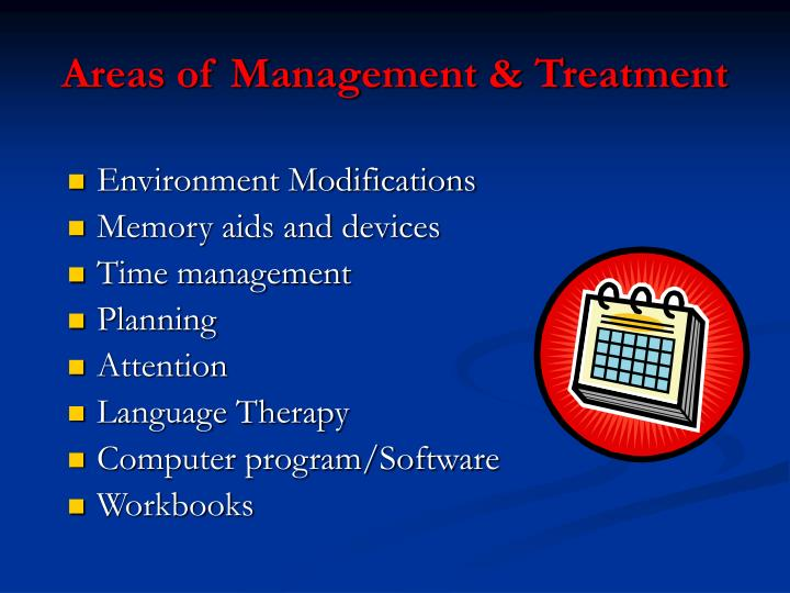 Areas of Management & Treatment