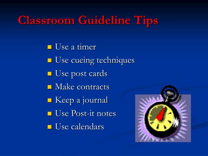 Classroom Guideline Tips