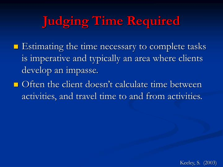 Judging Time Required