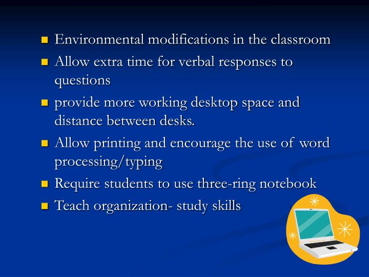 Environmental modifications in the classroom