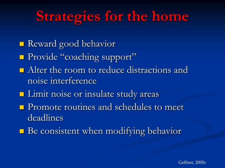 Strategies for the home