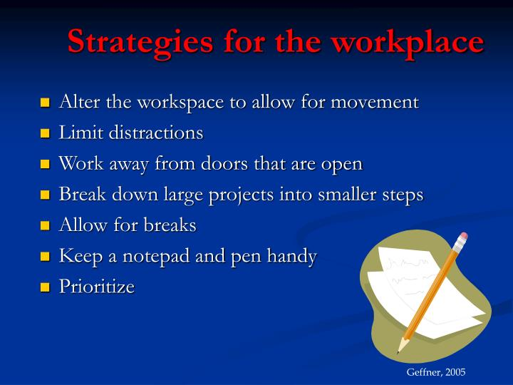 Strategies for the workplace